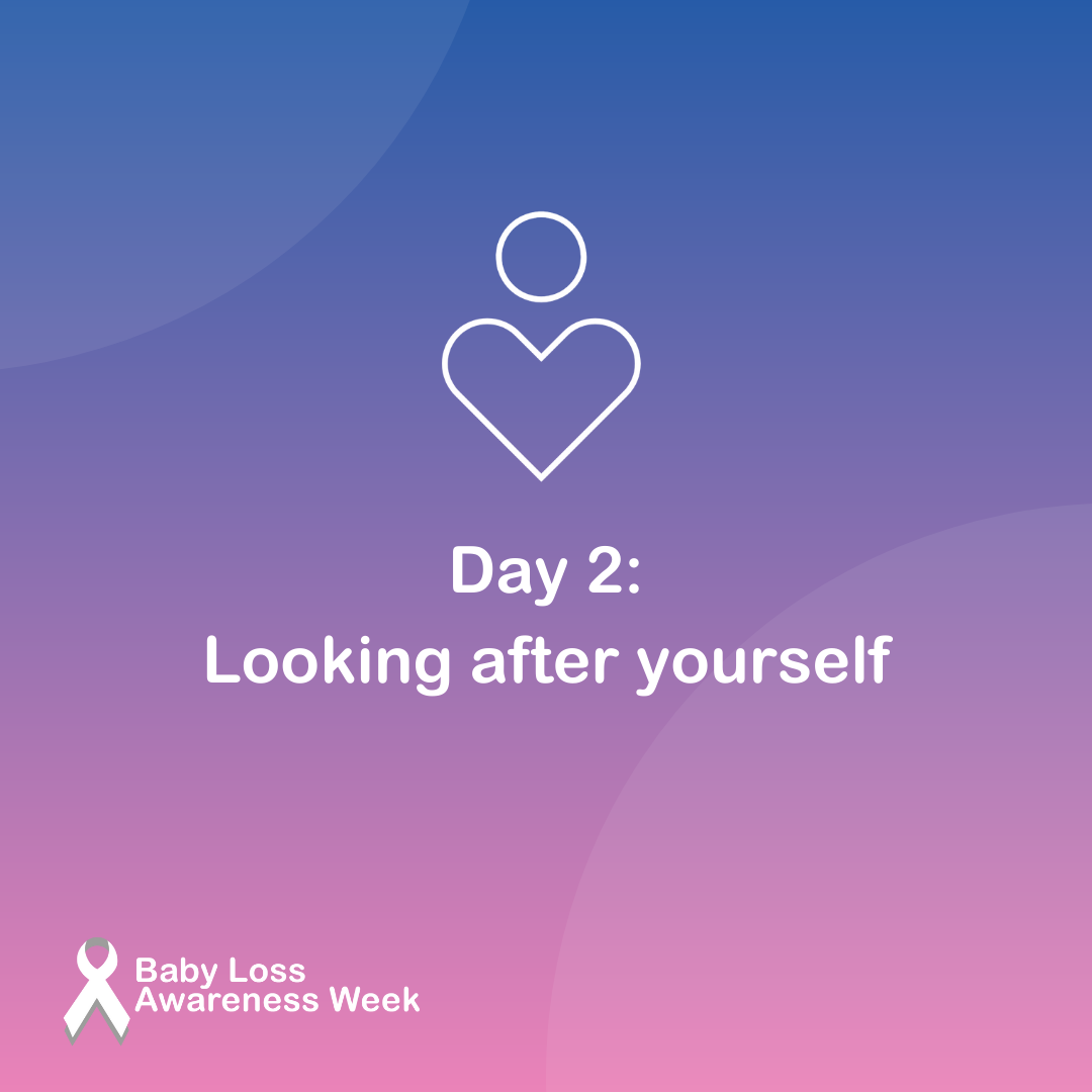 Day 2 Looking after yourself